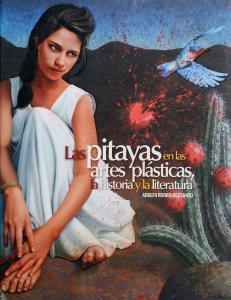 LAS PITAYAS EN LAS ARTES PLASTICAS